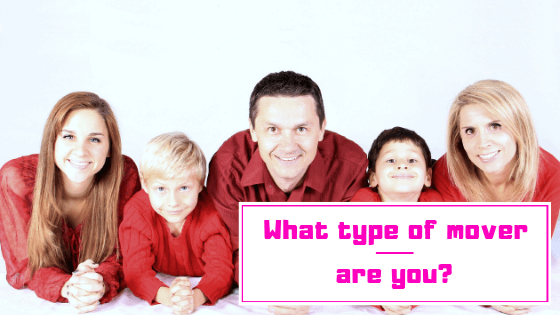 What type of mover are you?